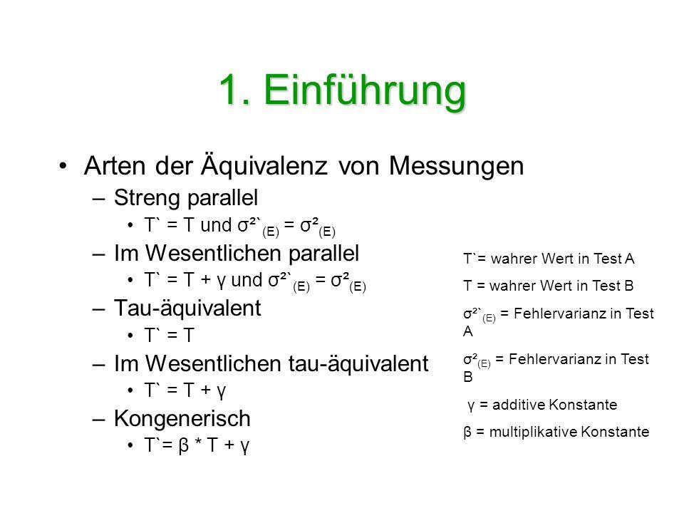 1. Einführung Arten der Äquivalenz von Messungen Streng parallel