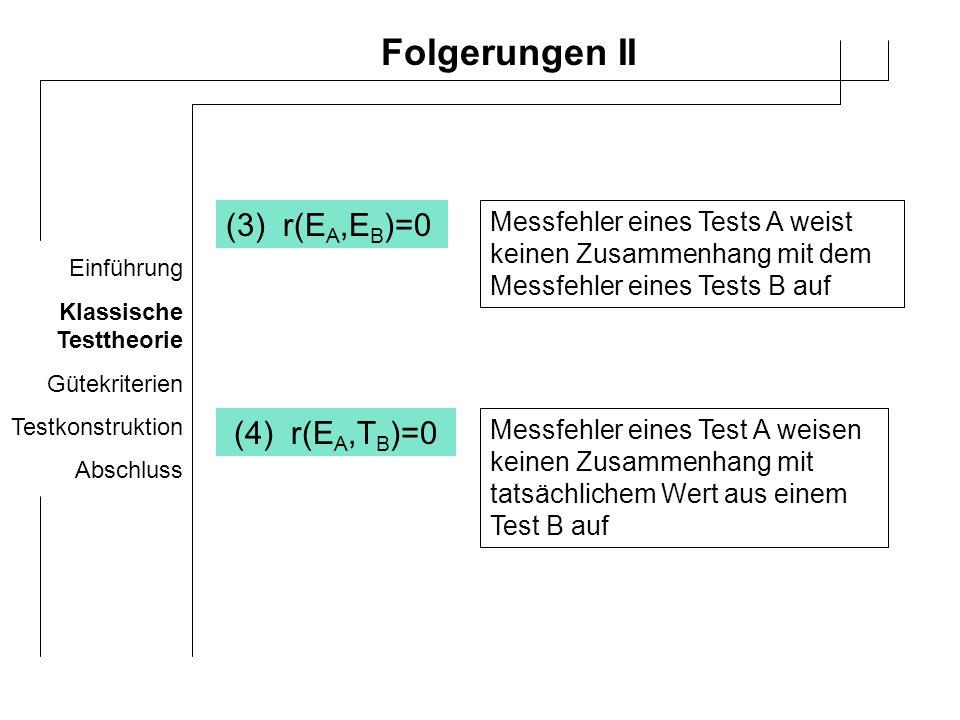 Folgerungen II (3) r(EA,EB)=0 (4) r(EA,TB)=0