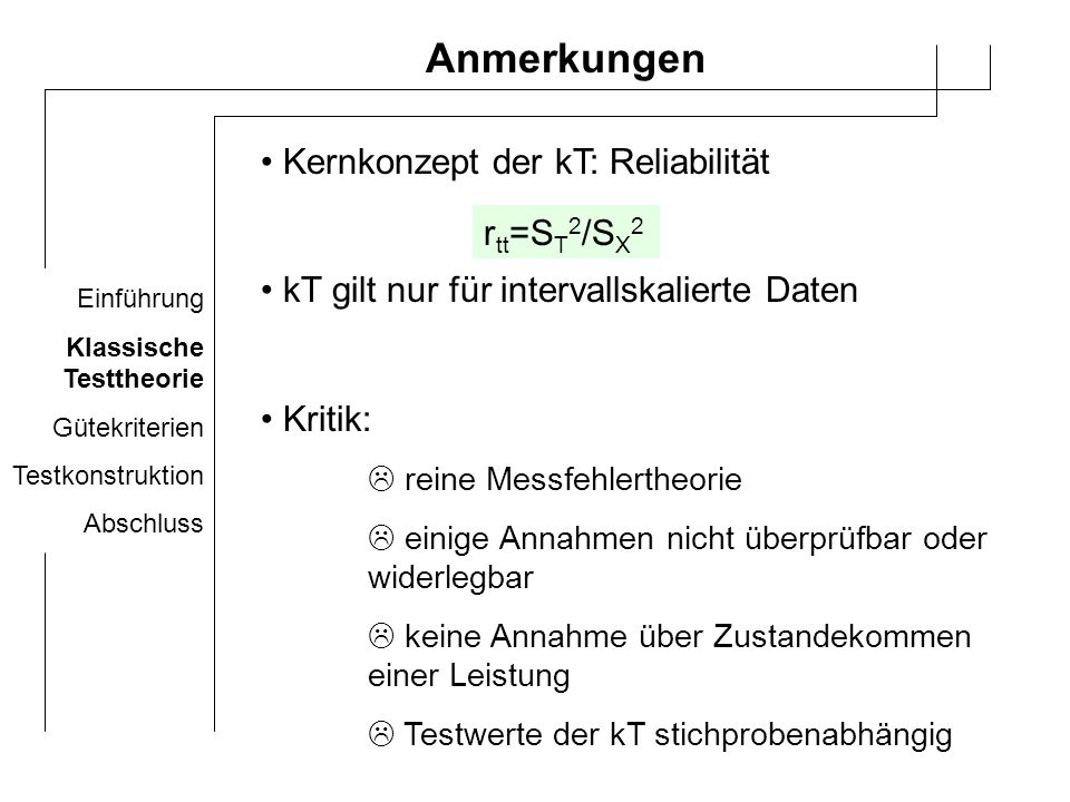 Anmerkungen Kernkonzept der kT: Reliabilität