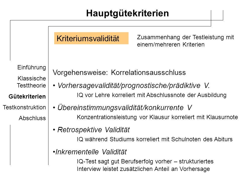 Hauptgütekriterien Kriteriumsvalidität