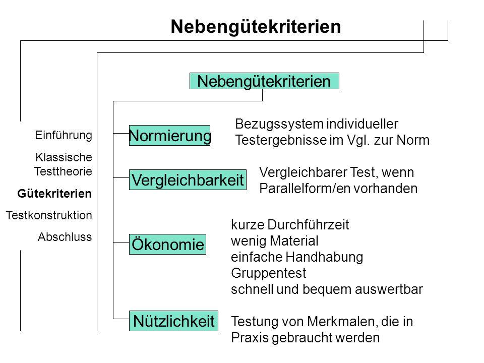 Nebengütekriterien Nebengütekriterien Normierung Vergleichbarkeit