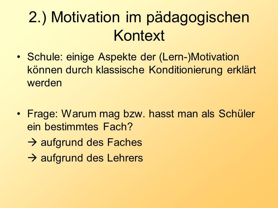 2.) Motivation im pädagogischen Kontext