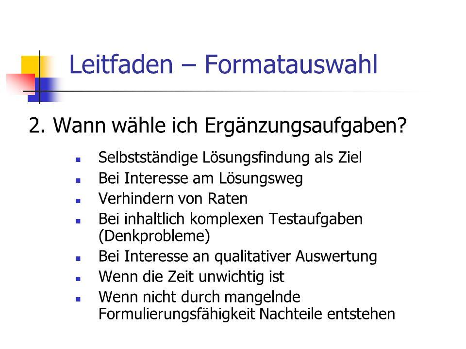 Leitfaden – Formatauswahl