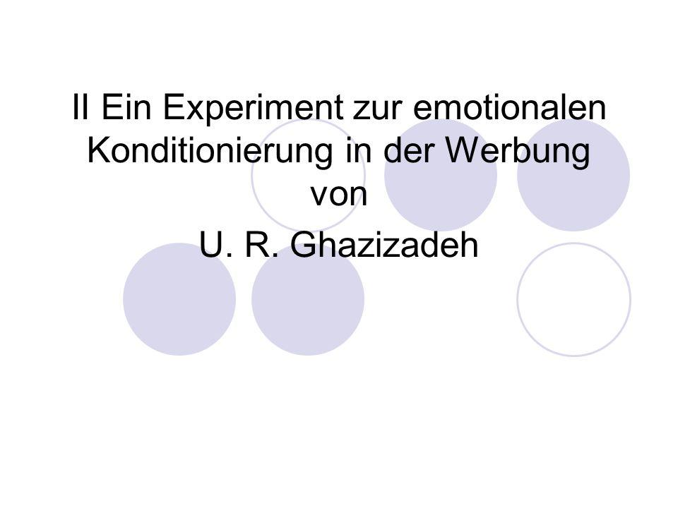 II Ein Experiment zur emotionalen Konditionierung in der Werbung von