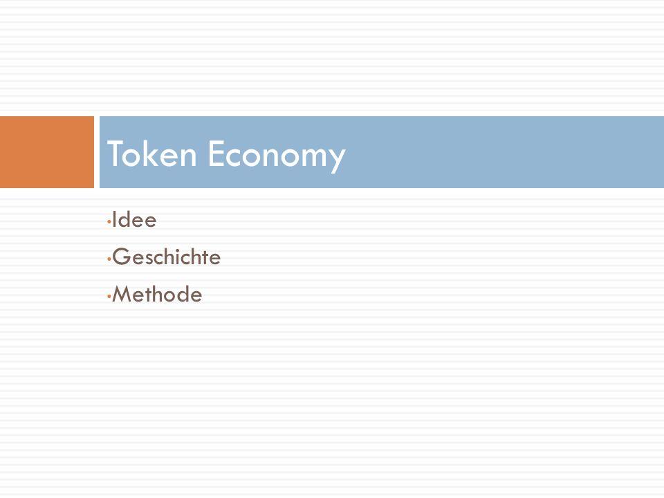 Token Economy Idee Geschichte Methode