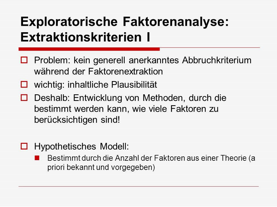 Exploratorische Faktorenanalyse: Extraktionskriterien I