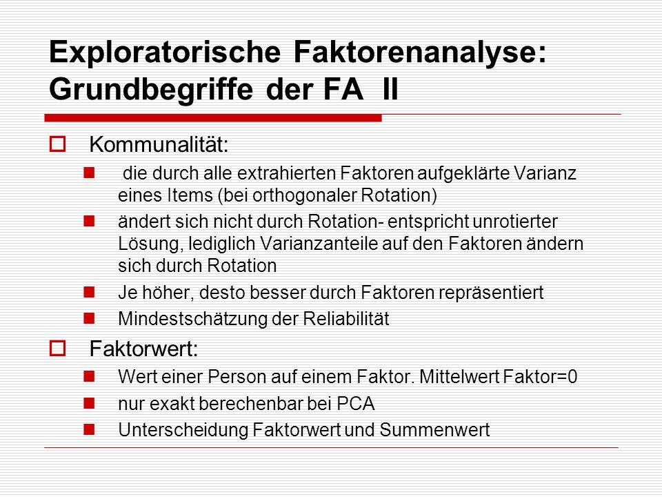 Exploratorische Faktorenanalyse: Grundbegriffe der FA II