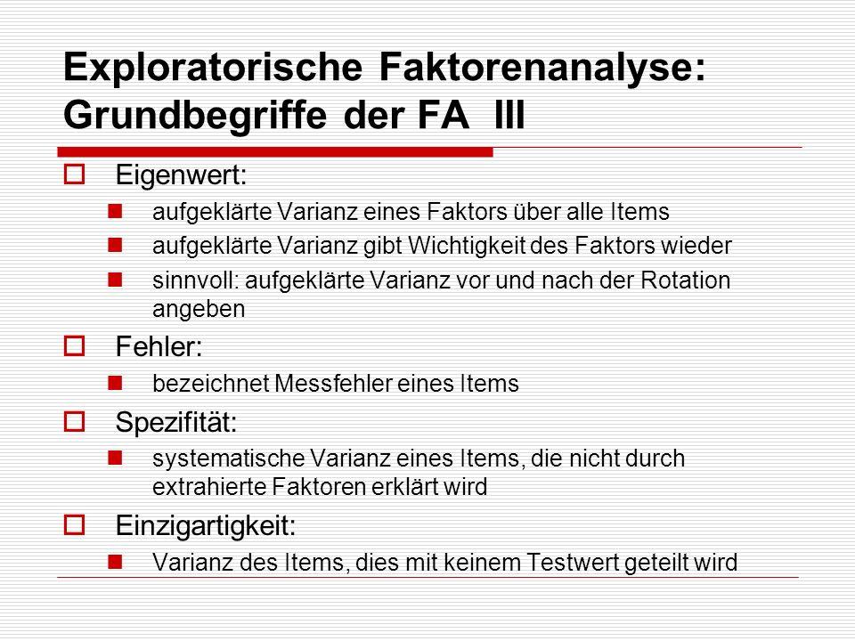 Exploratorische Faktorenanalyse: Grundbegriffe der FA III