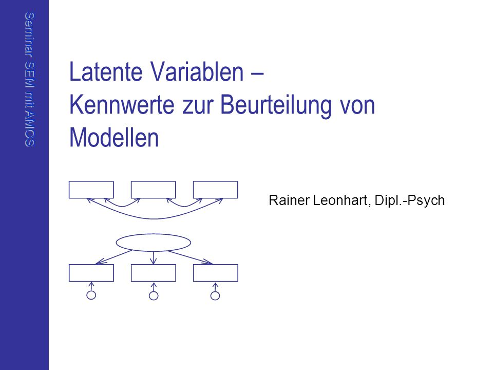 Latente Variablen – Kennwerte zur Beurteilung von Modellen