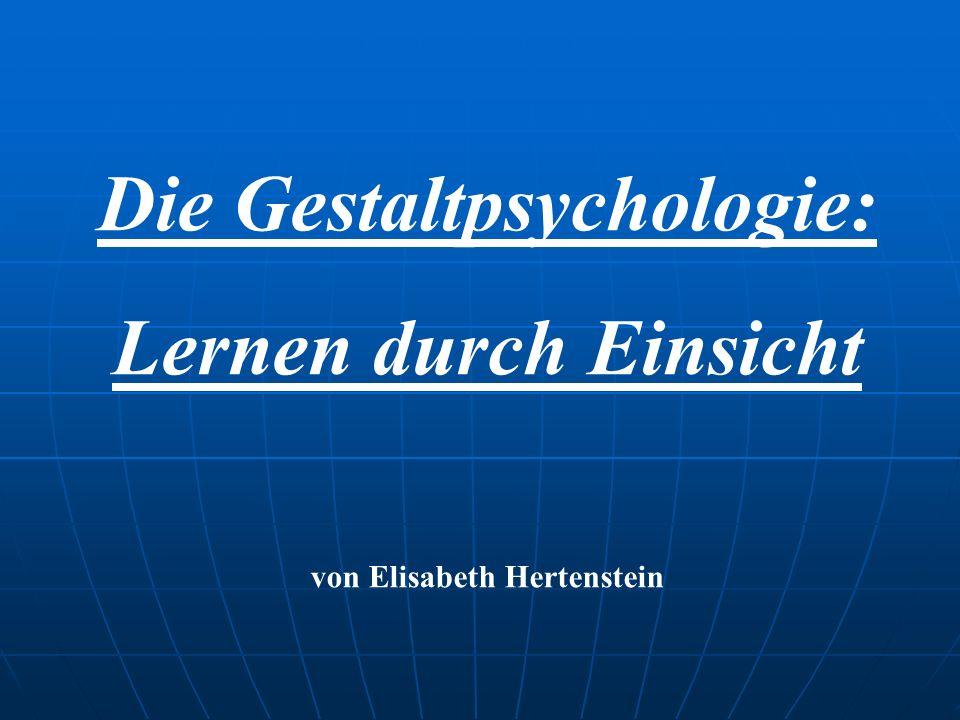 Die Gestaltpsychologie: von Elisabeth Hertenstein
