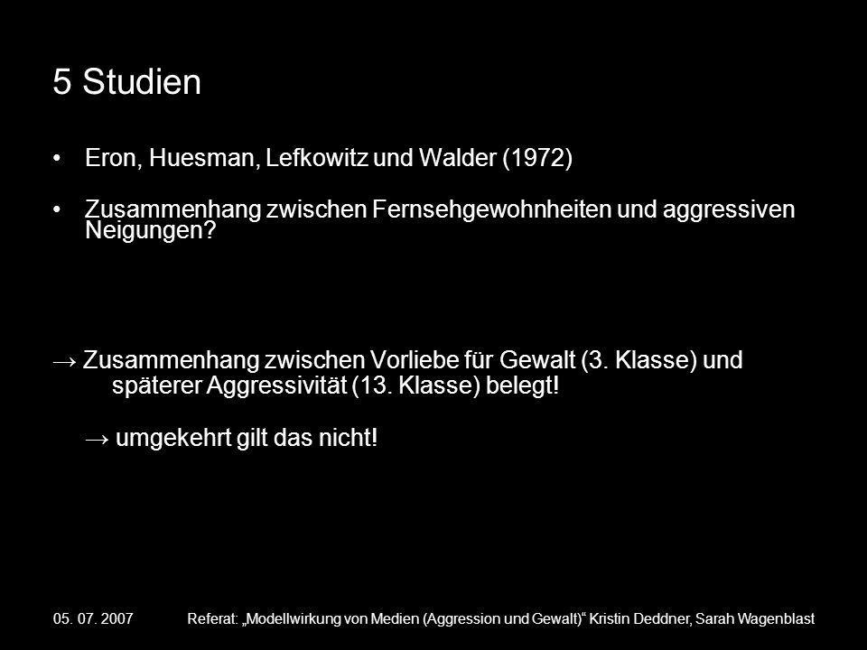 5 Studien Eron, Huesman, Lefkowitz und Walder (1972)