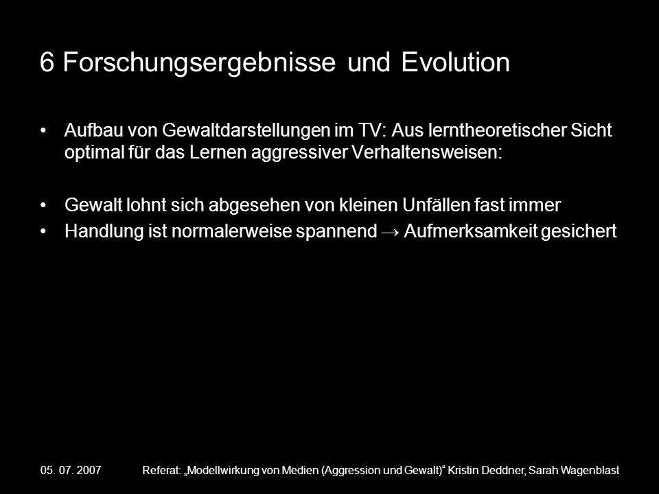 6 Forschungsergebnisse und Evolution