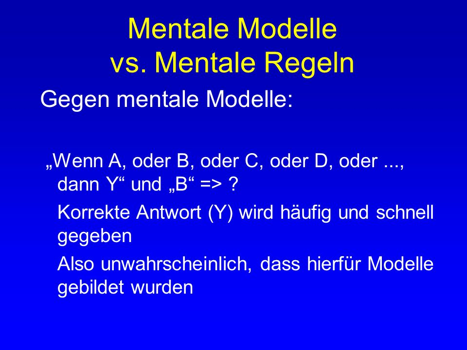 Mentale Modelle vs. Mentale Regeln