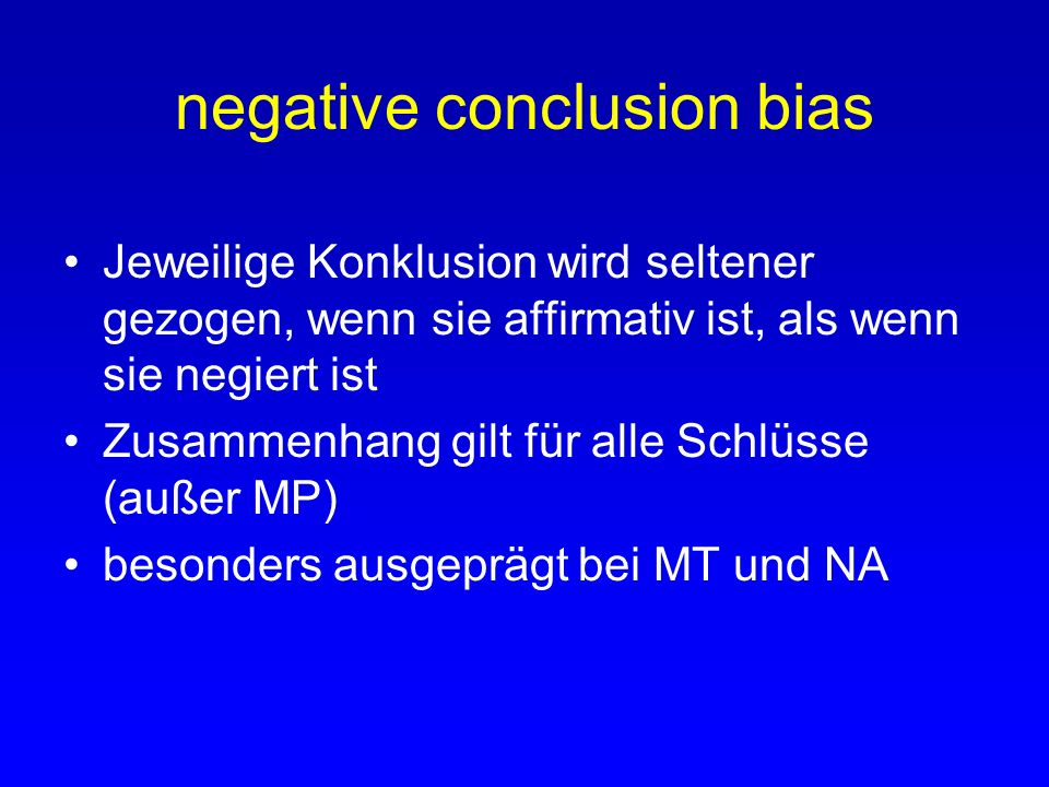 negative conclusion bias