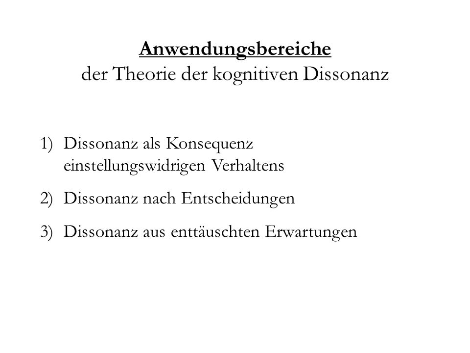 Anwendungsbereiche der Theorie der kognitiven Dissonanz