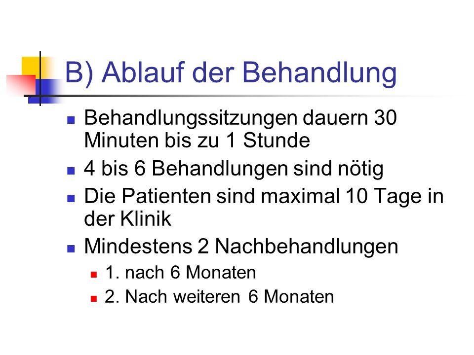 B) Ablauf der Behandlung