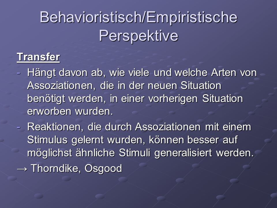 Behavioristisch/Empiristische Perspektive