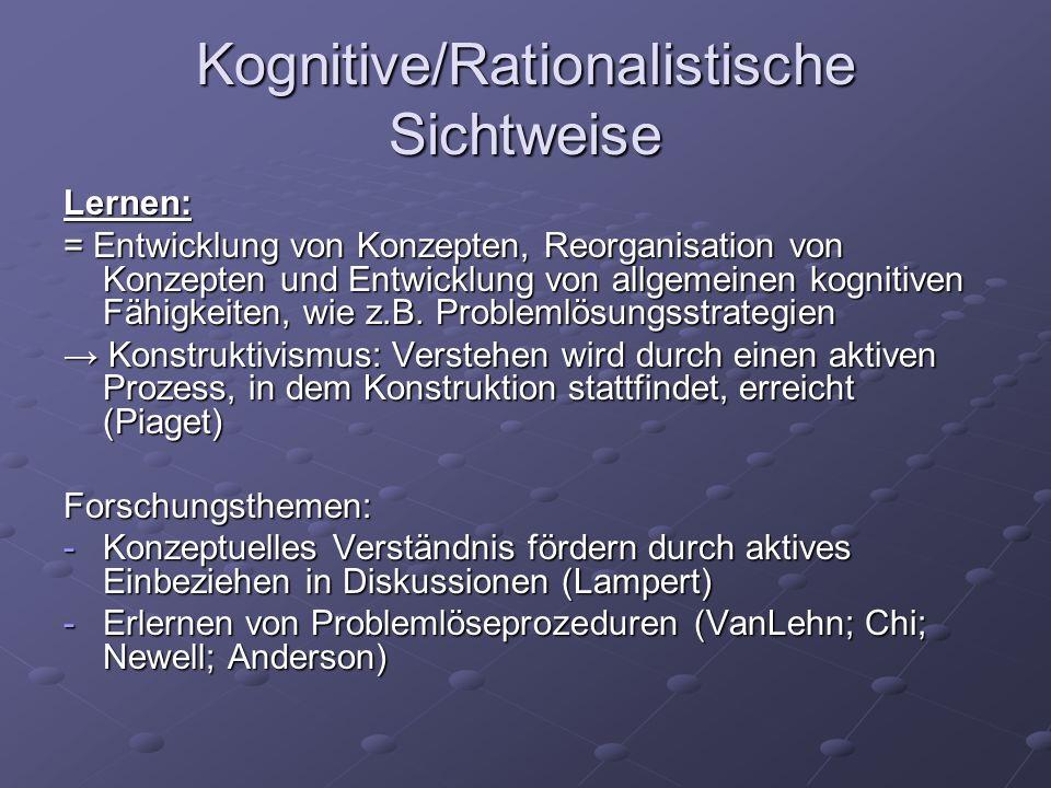 Kognitive/Rationalistische Sichtweise