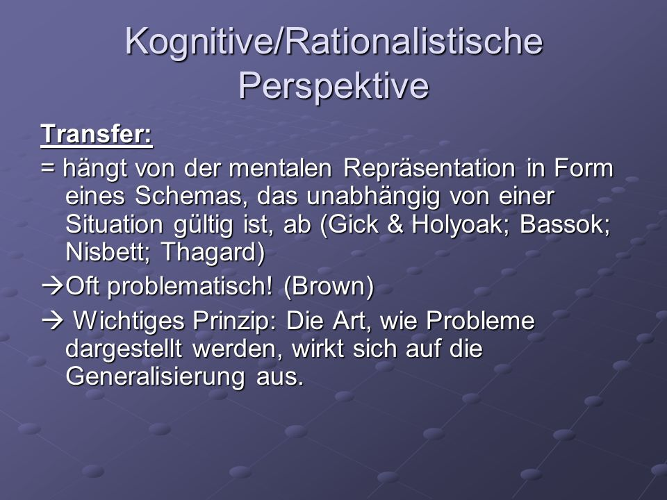 Kognitive/Rationalistische Perspektive