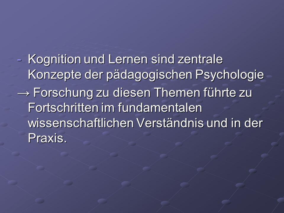Kognition und Lernen sind zentrale Konzepte der pädagogischen Psychologie