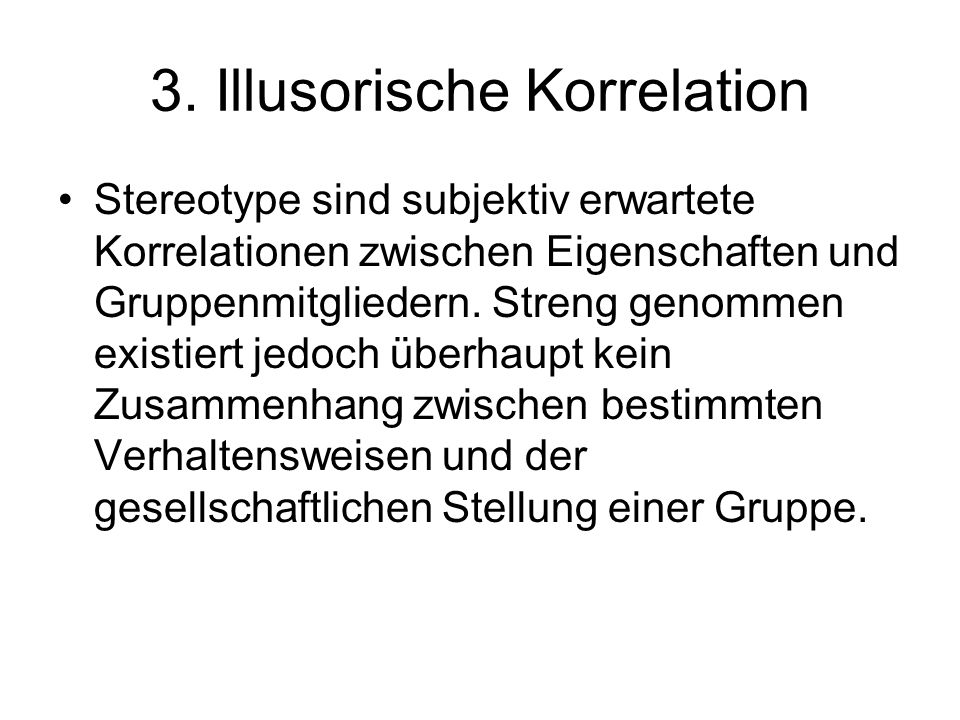 3. Illusorische Korrelation