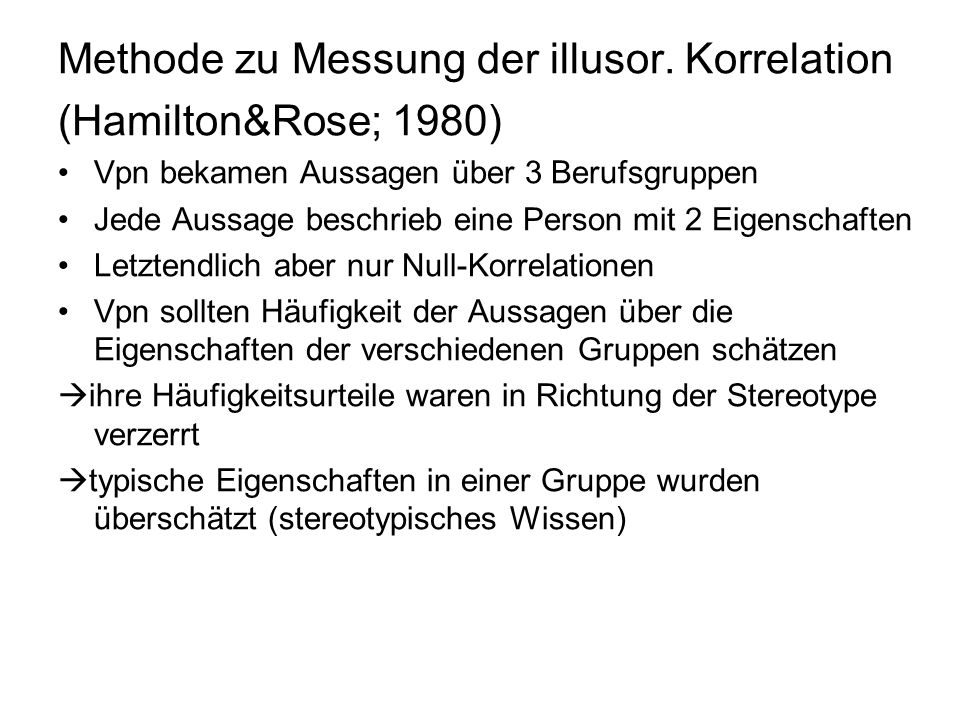 Methode zu Messung der illusor. Korrelation (Hamilton&Rose; 1980)