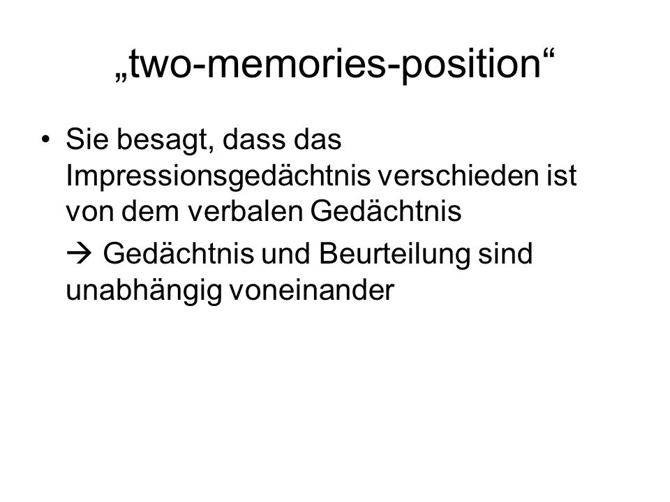 """two-memories-position"