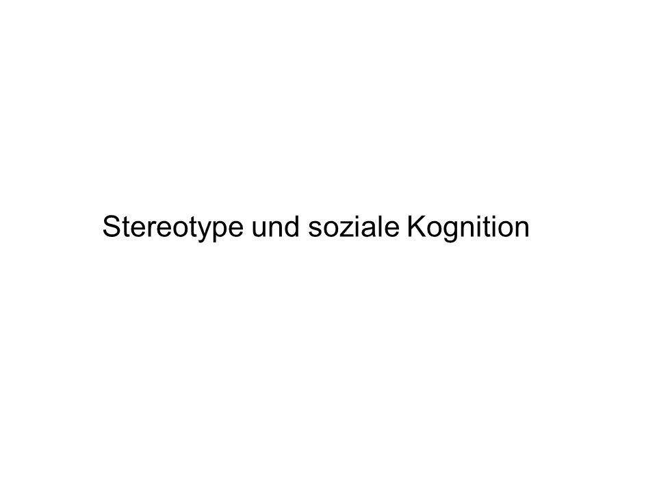 Stereotype und soziale Kognition