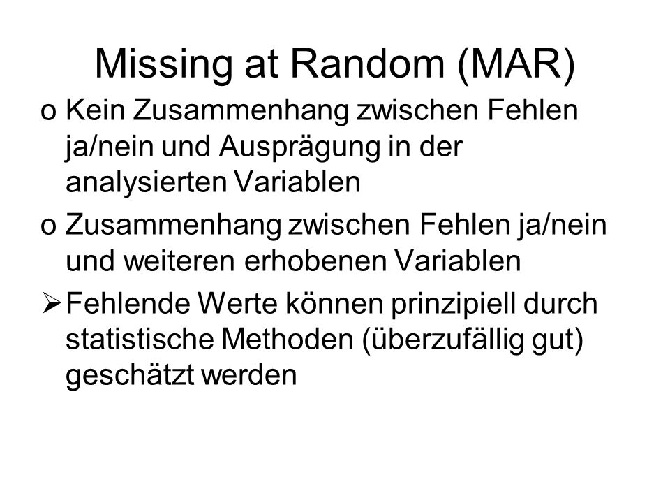 Missing at Random (MAR)
