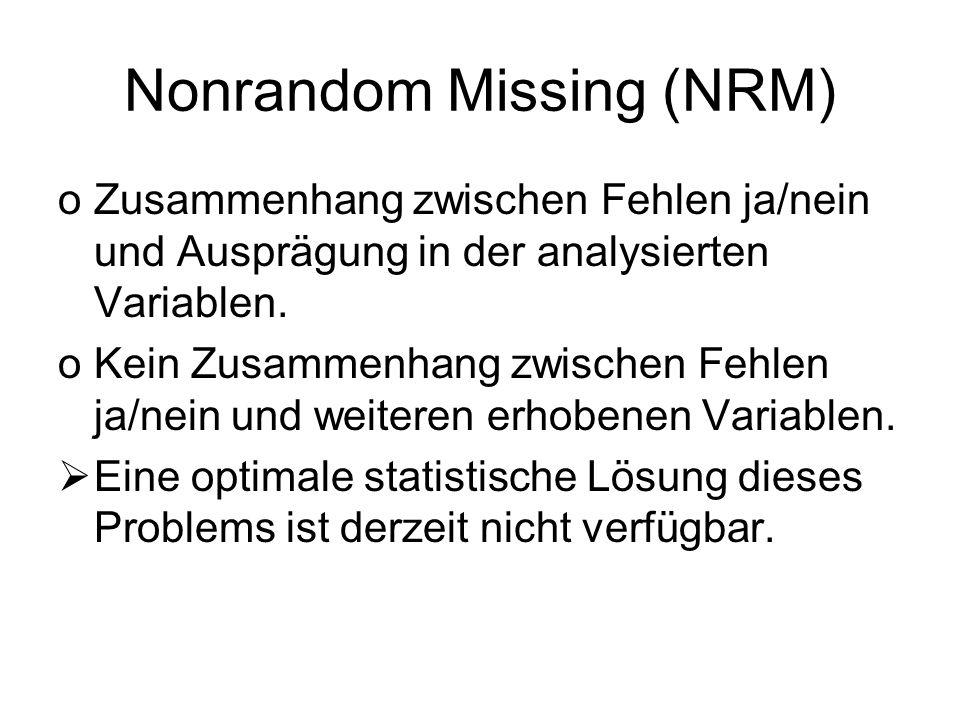 Nonrandom Missing (NRM)