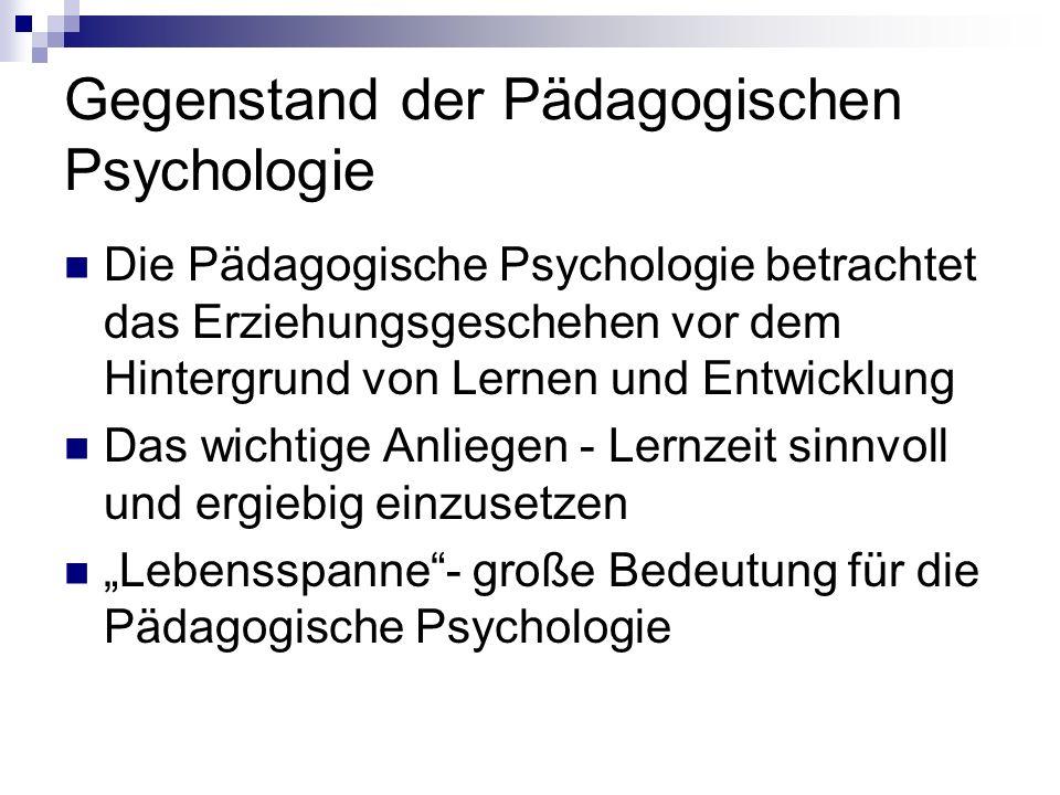 Gegenstand der Pädagogischen Psychologie