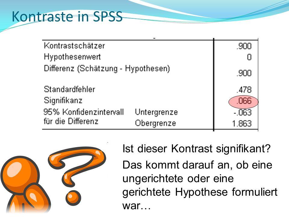 Kontraste in SPSS Ist dieser Kontrast signifikant
