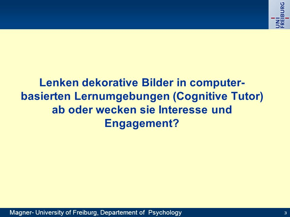 Lenken dekorative Bilder in computer-basierten Lernumgebungen (Cognitive Tutor) ab oder wecken sie Interesse und Engagement