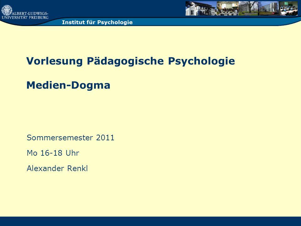 Vorlesung Pädagogische Psychologie Medien-Dogma