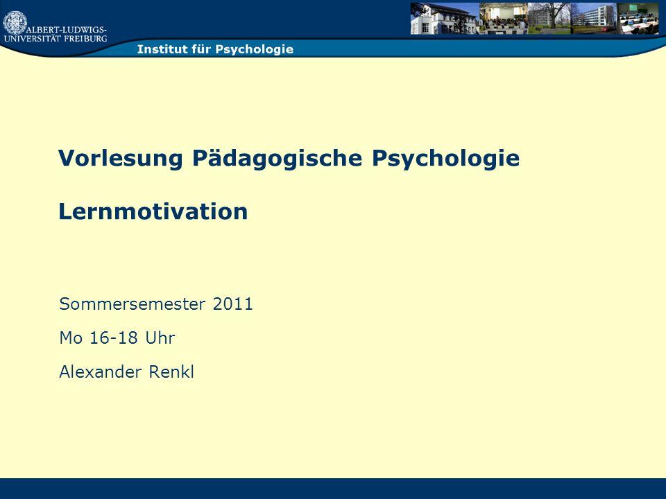 Vorlesung Pädagogische Psychologie Lernmotivation