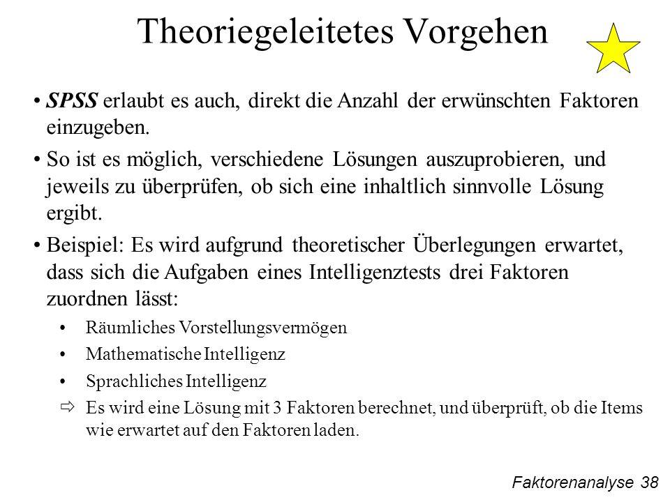 Theoriegeleitetes Vorgehen