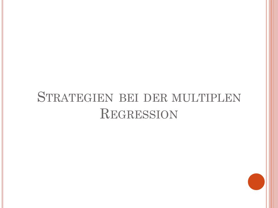 Strategien bei der multiplen Regression