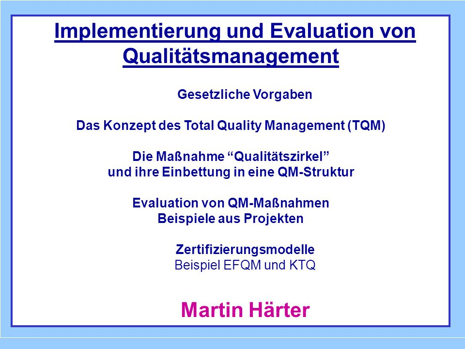 Martin Härter Implementierung und Evaluation von Qualitätsmanagement
