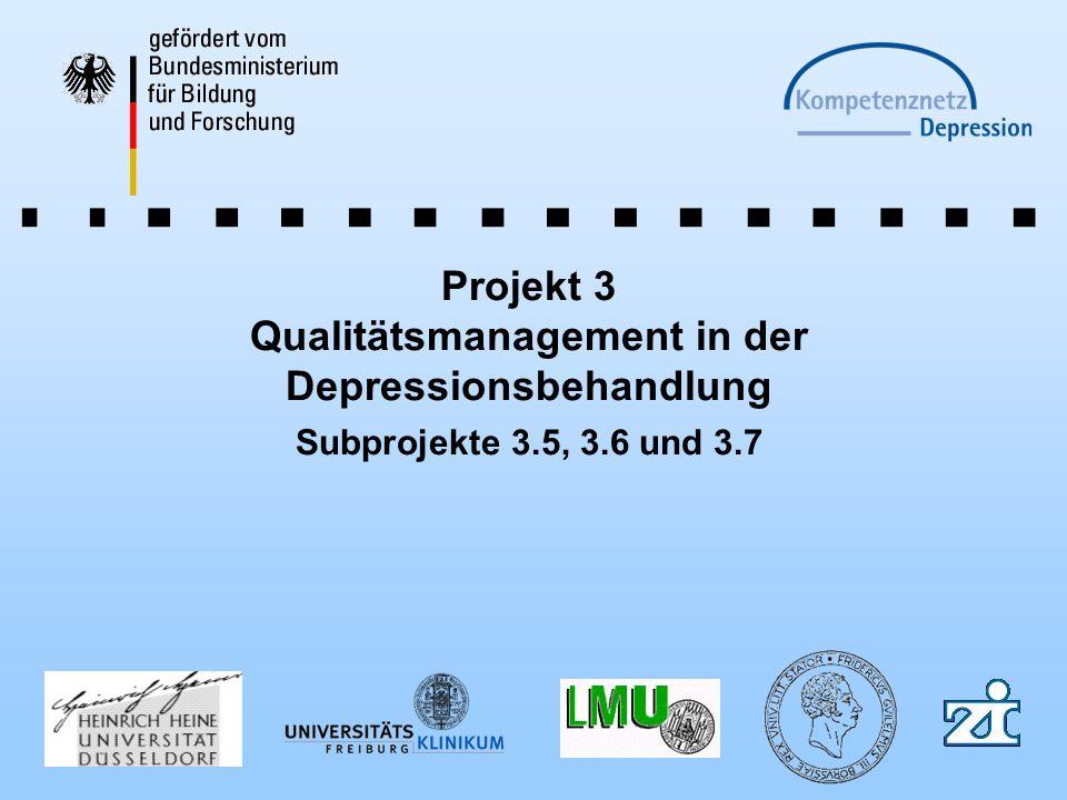 Projekt 3 Qualitätsmanagement in der Depressionsbehandlung