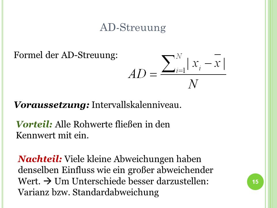 AD-Streuung Formel der AD-Streuung: