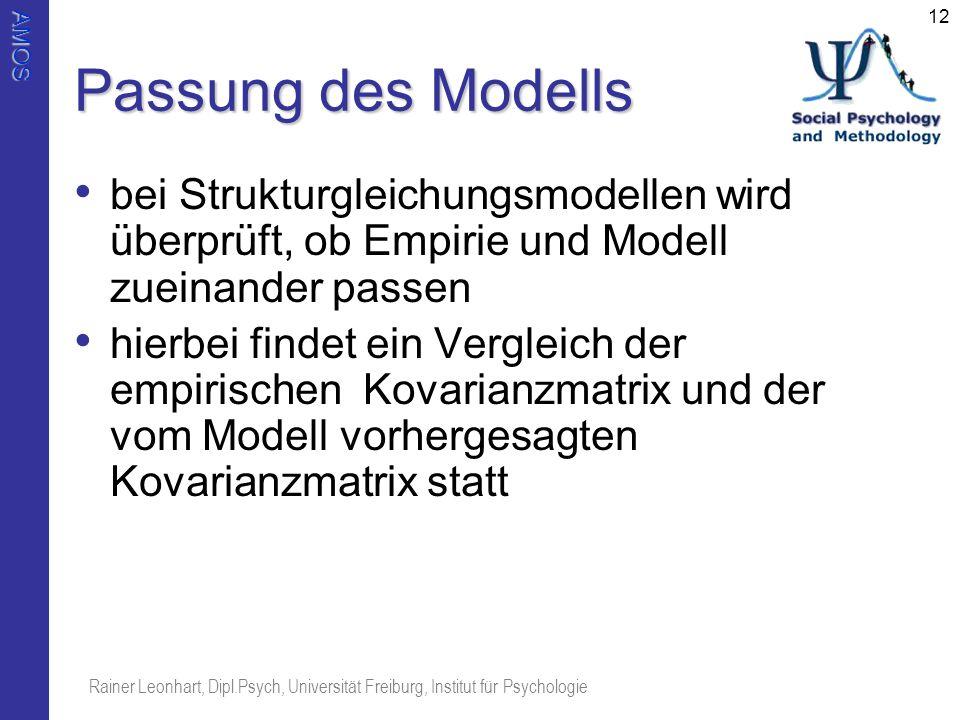 Passung des Modells bei Strukturgleichungsmodellen wird überprüft, ob Empirie und Modell zueinander passen.