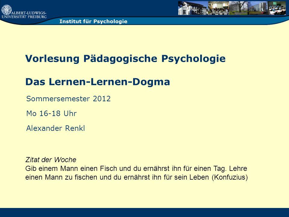Vorlesung Pädagogische Psychologie Das Lernen-Lernen-Dogma