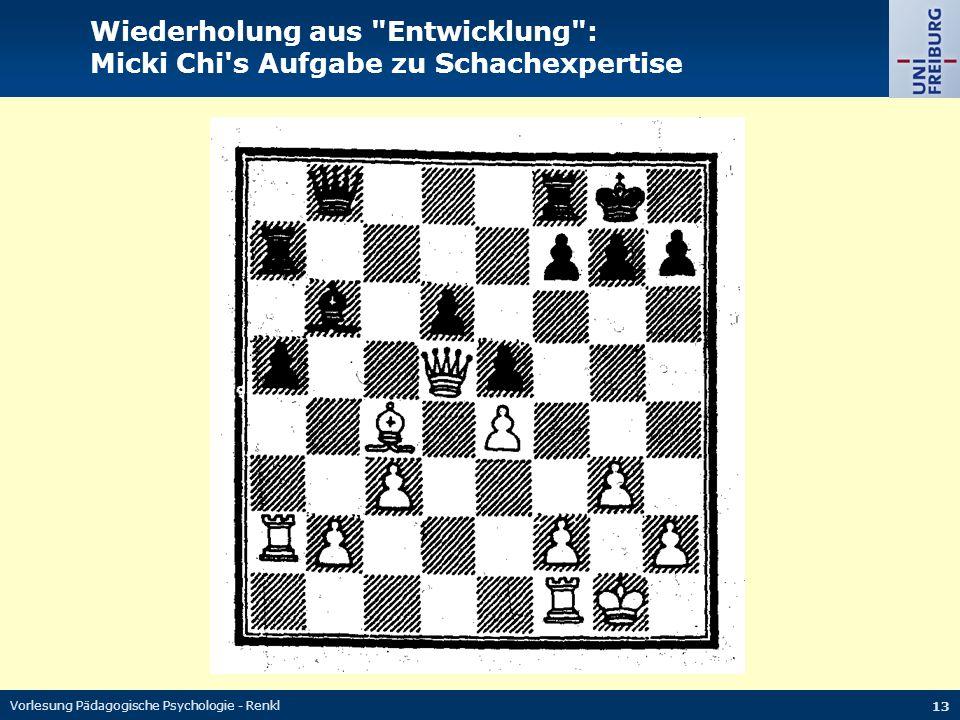 Wiederholung aus Entwicklung : Micki Chi s Aufgabe zu Schachexpertise