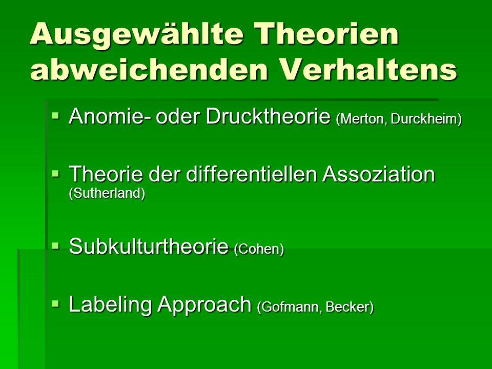 Ausgewählte Theorien abweichenden Verhaltens