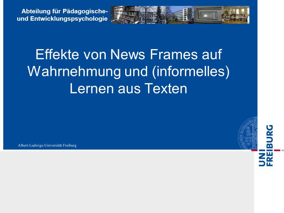 Effekte von News Frames auf Wahrnehmung und (informelles) Lernen aus Texten