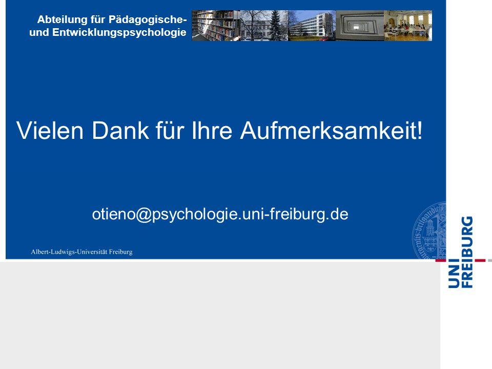 Vielen Dank für Ihre Aufmerksamkeit. otieno@psychologie. uni-freiburg
