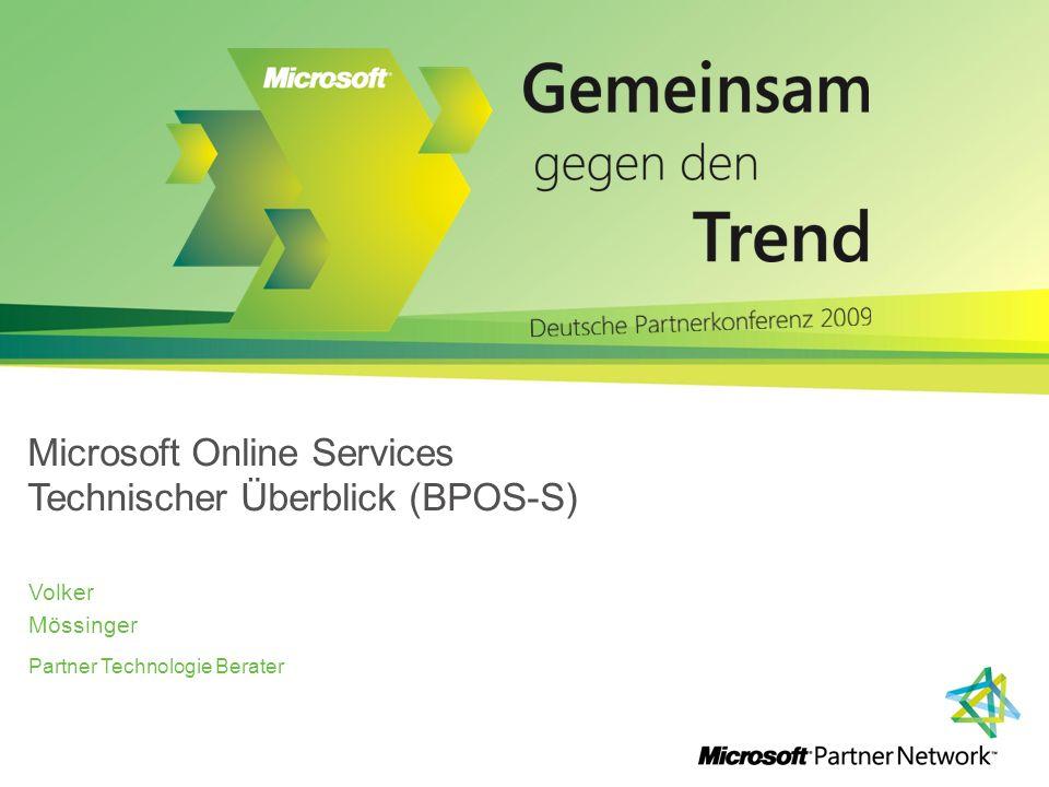 Microsoft Online Services Technischer Überblick (BPOS-S)