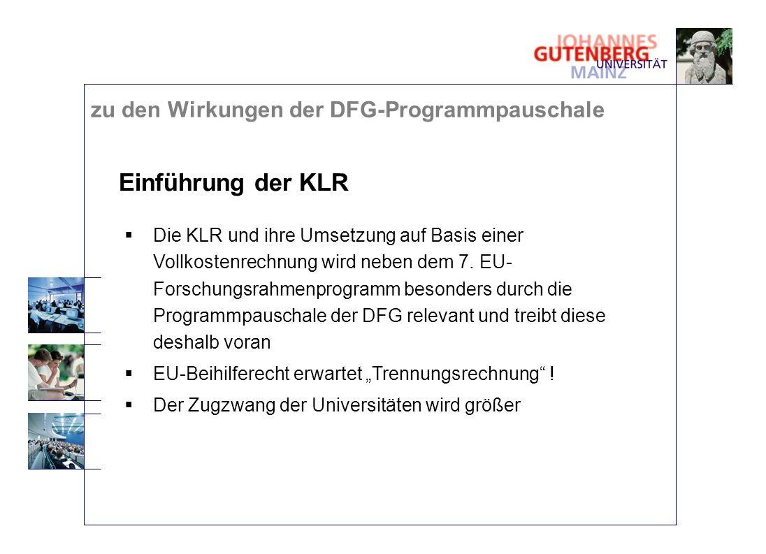 Einführung der KLR zu den Wirkungen der DFG-Programmpauschale
