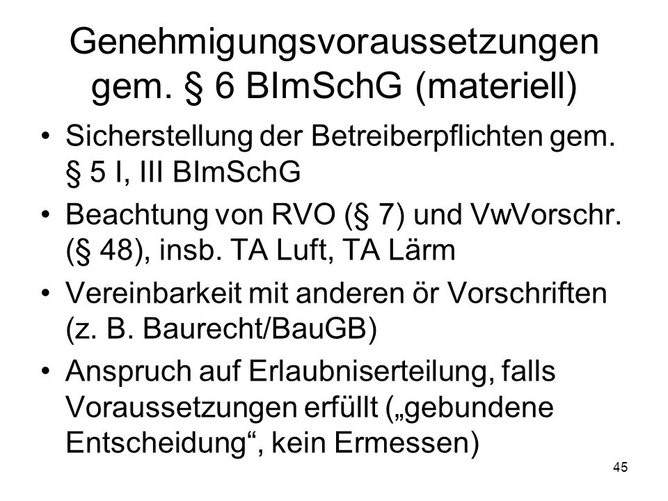 Genehmigungsvoraussetzungen gem. § 6 BImSchG (materiell)