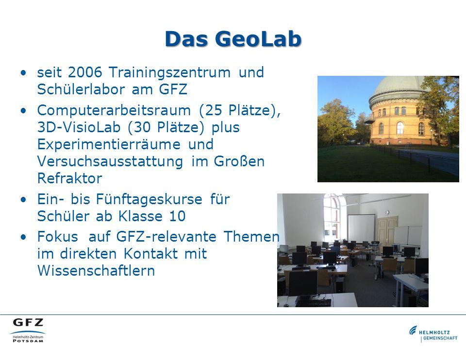 Das GeoLab seit 2006 Trainingszentrum und Schülerlabor am GFZ